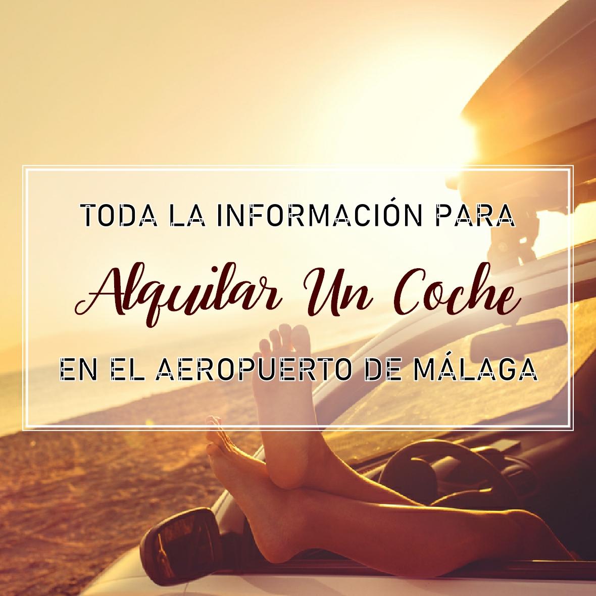 Alquilar Coche en Aeropuerto Malaga