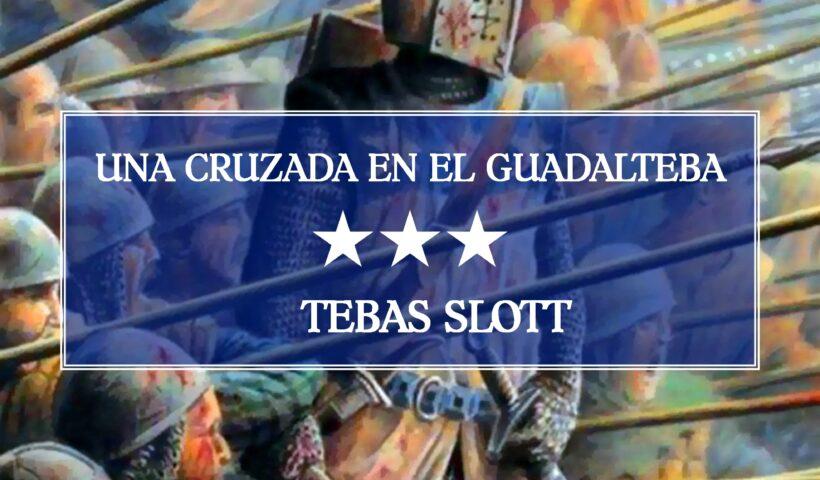 Tolkningscentret Tebas slott A Crusade in the Guadalteba