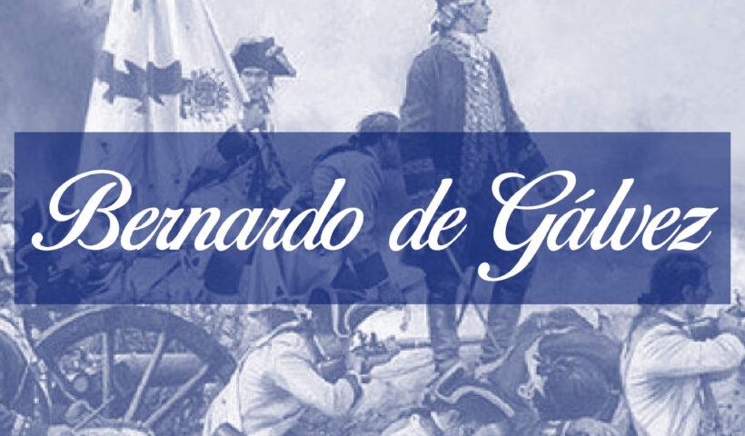 Bernardo De Galvez Malaga Historia y Biografia